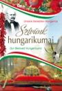 SZÍVÜNK HUNGARIKUMAI - 3 NYELVŰ
