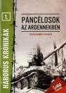 PÁNCÉLOSOK AZ ARDENNEKBEN - HÁBORÚS KRÓNIKÁK 1.