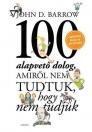 100 ALAPVETŐ DOLOG, AMIRŐL NEM TUDTUK, HOGY TUDJUK