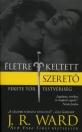 ÉLETRE KELTETT SZERETŐ - FEKETE TŐR TESTVÉRIS