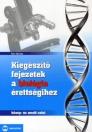 Kiegészítő fejezetek a biológia érettségihez