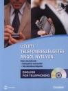 ÜZLETI TELEFONBESZÉLGETÉS ANGOL NYELVEN + CD