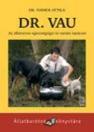 DR. VAU - AZ ÁLLATORVOS EGÉSZSÉGÜGYI ÉS TARTÁ