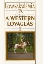 A WESTERN LOVAGLÁS - LOVASAKADÉMIA 15.