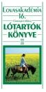 LÓTARTÓK KÖNYVE - LOVASAKADÉMIA 16.