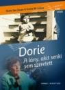 DORIE - A LÁNY, AKIT SENKI SEM SZERETETT