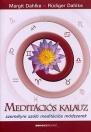 MEDITÁCIÓS KALAUZ - SZEMÉLYRE SZÓLÓ MEDITÁCIÓ