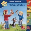 HOBBIÁLLATOK - TAPINTÓS FELFEDEZŐ