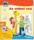 AZ EMBERI TEST - MIMICSODA JUNIOR