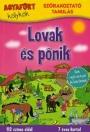 AGYAFÚRT KÖLYKÖK - LOVAK ÉS PÓNIK