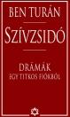 SZÍVZSIDÓ - DRÁMÁK EGY TITKOS FIÓKBÓL