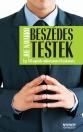 BESZÉDES TESTEK - EGY FBI-ÜGYNÖK EMBERISMERETI KÉZIKÖNYVE