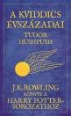 A KVIDDICS ÉVSZÁZADAI - J. K. ROWLING KÖNYVE A H. P.-HEZ