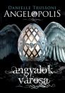 ANGELOPOLIS - ANGYALOK VÁROSA