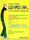 LUDAMUS UNA