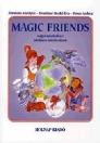 MAGIC FRIENDS ANGOL MUNKAFÜZET ÁLTALÁNOS ISKOLÁSOKNAK