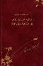AZ ALMAFA KIVIRÁGZIK - WASS ALBERT DÍSZKIADÁS 36.