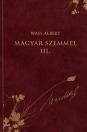 MAGYAR SZEMMEL III. - WASS ALBERT DÍSZKIADÁS 45.