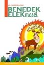 A CSODASZARVAS - BENEDEK ELEK MESÉI I.