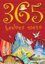 365 KEDVES MESE