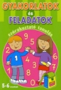 GYAKORLATOK ÉS FELADATOK 5-6 ÉVESEKNEK