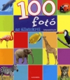 100 FOTÓ AZ ÁLLATOKRÓL KÉPESKÖNYV