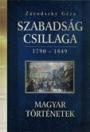 SZABADSÁG CSILLAGA 1790-1849