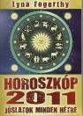 HOROSZKÓP 2011 - JÓSLATOK MINDEN HÉTRE