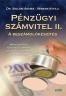 PÉNZÜGYI SZÁMVITEL II. A BESZÁMOLÓKÉSZÍTÉS PR-024-II/11
