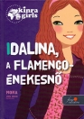 IDALINA, A FLAMENCO-ÉNEKESNŐ - KINRA GIRLS 3.