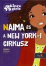 NAIMA ÉS A NEW YORK-I CIRKUSZ - KINRA GIRLS 5.
