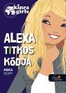 ALEXA TITKOS KÓDJA - KINRA GIRLS 6.