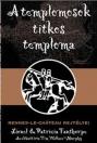 A TEMPLOMOSOK TITKOS TEMPLOMA