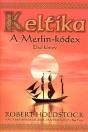 KELTIKA - A MERLIN-KÓDEX