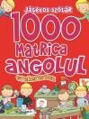 1000 MATRICA ANGOLUL GYEREKEKNEK - JÁTÉKOS SZÓTÁR