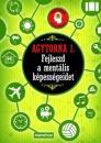 AGYTORNA 1. - FEJLESZD A MENTÁLISKÉPESSÉGEIDET