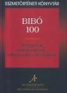 BIBÓ 100 - RECEPCIÓK, ÉRTELMEZÉSEK, ALKALMAZÁSI KÍSÉRLETEK