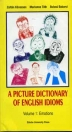 A PICTURE DICTIONARY OF ENGLISH IDIOMS
