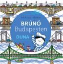 BRÚNÓ BUDAPESTEN - DUNA