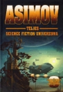 ASIMOV TELJES SCIENCE FICTION UNIVERZUMA 9. ENCYCLOPEDIA GALACTICA ALTERNATIVA
