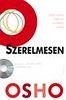 SZERELMESEN - EXKLUZÍV OSHO-DVD MELLÉKLETTEL