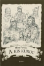 A KIS KURUC