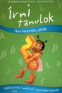 ÍRNI TANULOK - BETŰELEMEK, JELEK
