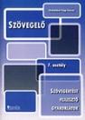 SZÖVEGELŐ 7. OSZTÁLY - SZÖVEGÉRTÉST FEJLESZTŐ GYAKORLATOK DI-138303