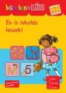 ÉN IS ISKOLÁS LESZEK! - BAMBINO LÜK - LDI-129