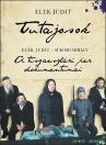 TUTAJOSOK - A TISZAESZLÁRI PER DOKUMENTUMAI