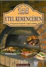 155 ÉTEL KEMENCÉBEN