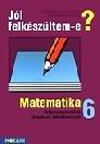JÓL FELKÉSZÜLTEM-E? MATEMATIKA 6. MS-2514
