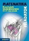 MATEMATIKA ÖSSZEFOGLALÓ FELADATGYŰJTEMÉNY 10-14 ÉVESEKNEK MS-2204