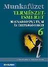 TERMÉSZETISMERET 6. MUNKAFÜZET MS-2805U